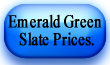 emerald green slate prices