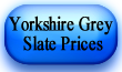 yorkshire grey slate prices